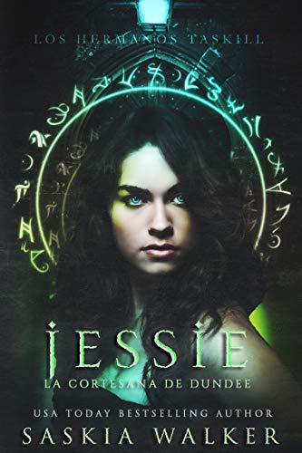 Jessie La cortesana de Dundee de Saskia Walker