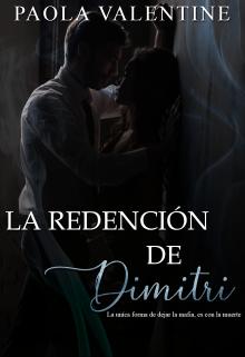 La Redención de Dimitri de Paola Valentine