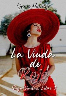 La Viuda De Rojo de Yanis Hidalgo