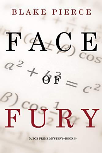 La cara de la furia (Un misterio de Zoe Prime—Libro 5)