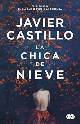 La chica de nieve de Javier Castillo