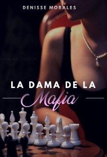 La dama de la mafia de Denisse Morales