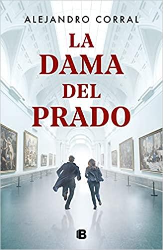 La dama del Prado de Alejandro Corral