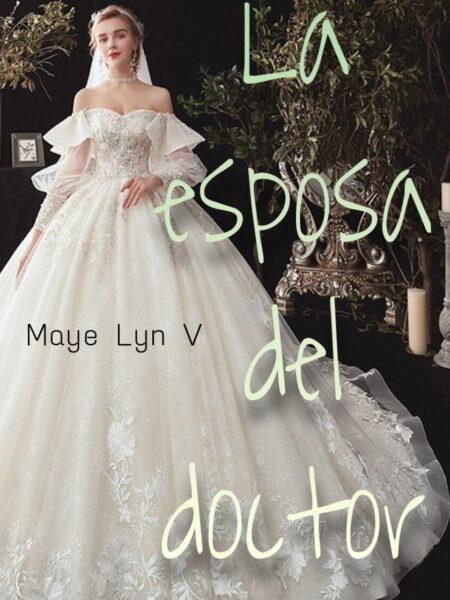 La esposa del doctor de Maye Lyn
