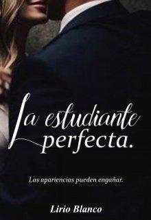 La estudiante perfecta de LIRIO BLANCO