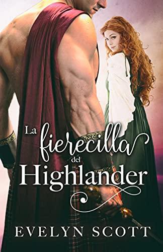 La fierecilla del Highlander de Carolyn Connor