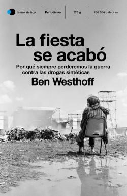 La fiesta se acabó de Ben Westhoff
