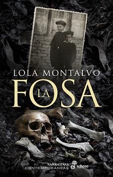 La fosa de Lola Montalvo