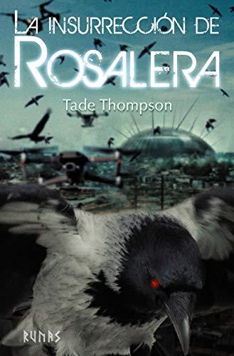 La insurrección de Rosalera de Tade Thompson