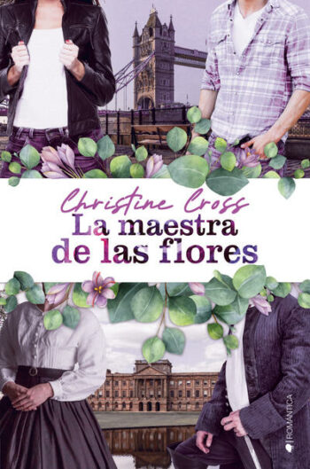 La maestra de las flores de Christine Cross