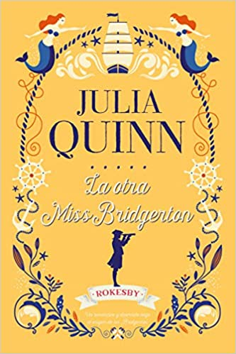 La otra Miss Bridgerton de Julia Quinn