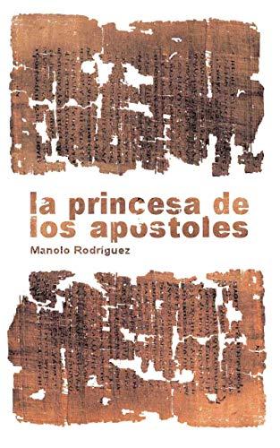 La princesa de los apóstoles de Manolo Rodríguez