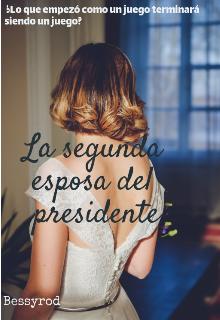 La segunda esposa del presidente de BessyRod