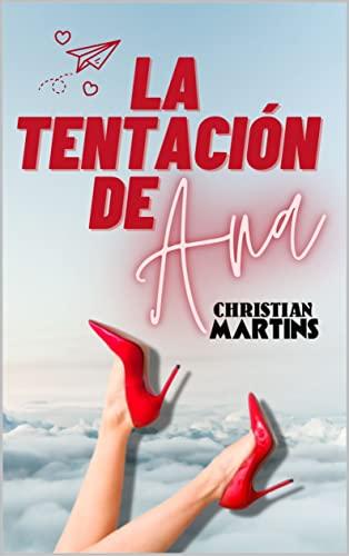 La tentación de Ana de Christian Martins
