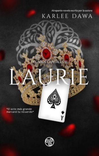 Laurie (Pecados Capitales nº 3) de Karlee Dawa