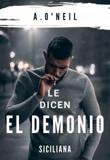 Le dicen El Demonio de Siciliana y A ONeil