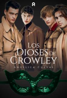 Los Dioses de Crowley de Angelica Cuevas
