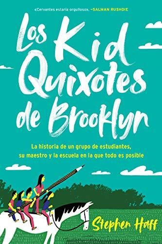 Los Kid Quixotes de Brooklyn de Stephen Haff