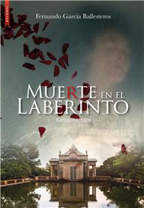 MUERTE EN EL LABERINTO de FERNANDO GARCIA BALLESTEROS