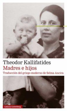 Madres e hijos de Theodor Kallifatides