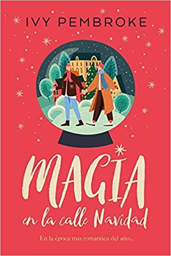 Magia En La Calle Navidad de Ivy Pembroke