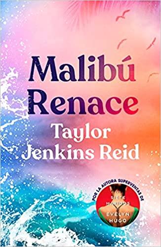Malibú Renace de Taylor Jenkins Reid