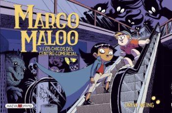Margo Maloo y los chicos del centro comercial de Drew Weing