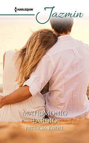 Matrimonio tardío de Patricia Knoll