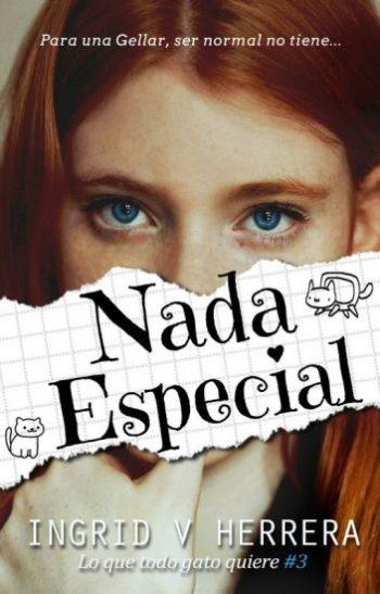 Nada especial de Ingrid V. Herrera