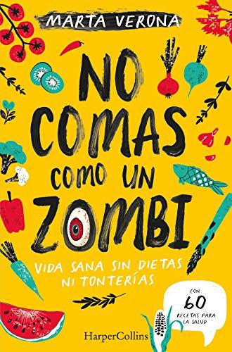 No comas como un zombi de Marta Verona