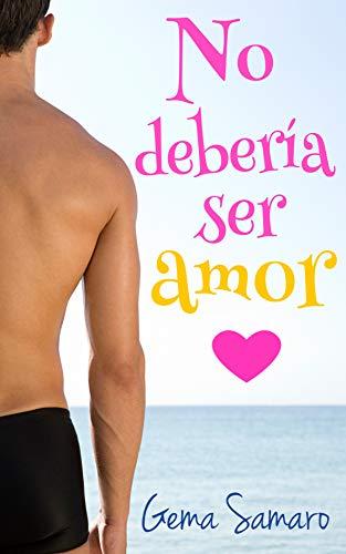 No debería ser amor de Gema Samaro