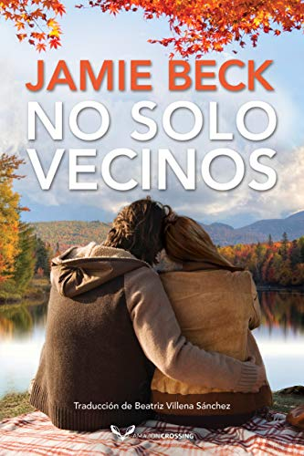No solo vecinos (Hermanos St. James nº 3) de Jamie Beck