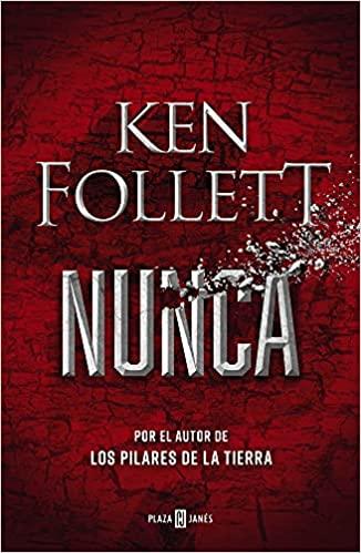 Nunca de Ken Follett