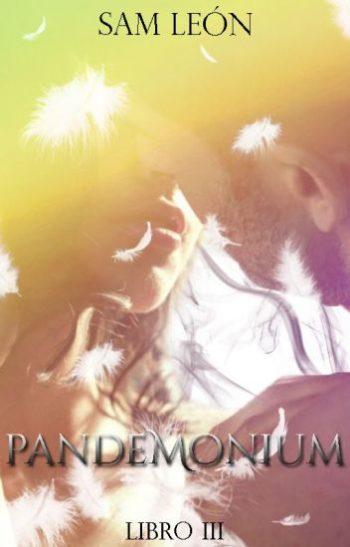 Pandemónium: Trilogía Demon #3 de Sam León