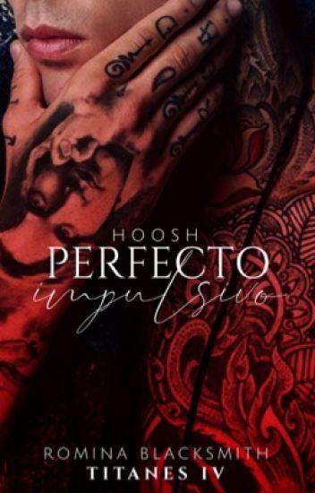 Perfecto Impulsivo (Titanes IV) de Romina Blacksmith