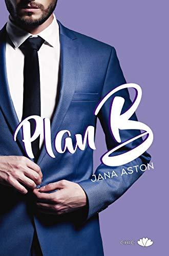 Plan B de Jana Aston