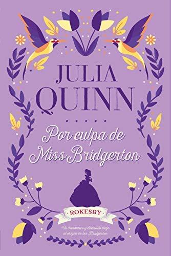 Por Culpa de Miss Bridgerton de Julia Quinn