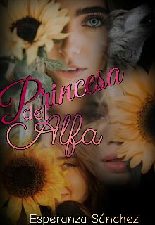 Princesa del Alfa de Esperanza Sanchez