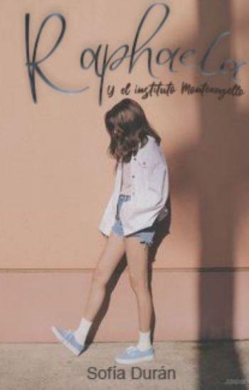 Raphaela, Y el instituto Monteangello de Sofía Durán