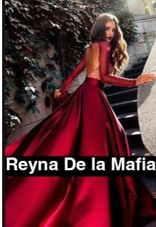 Reyna De La Mafia de Luna Ester