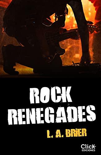 Rock Renegades de L.A.Brier