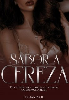 Sabor a Cereza de Fernanda B.L