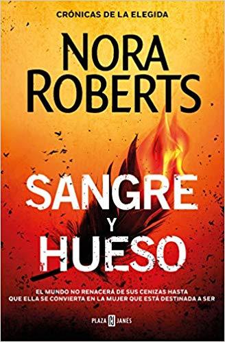 De sangre y hueso pdf (Crónicas de la Elegida 2) – Nora Roberts