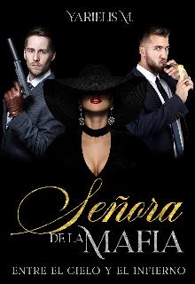 Señora De La Mafia de Yarielis M