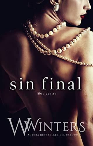 Sin Final (Sin compasión Book 4) de W. Winters