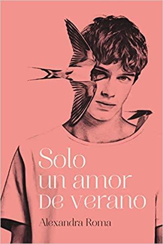 Solo un amor de verano de Alexandra Roma