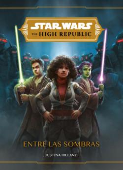 Star Wars. The High Republic. Entre las sombras