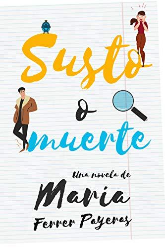 Susto o muerte de Maria Ferrer Payeras