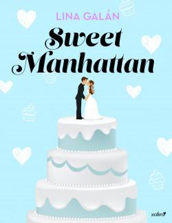 Sweet Manhattan de Lina Galán