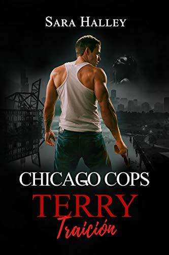 Terry: Traición (Chicago Cops nº 3) de Sara Halley
